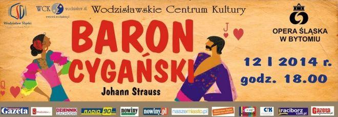 """""""Baron cygański"""" na deskach Wodzisławskiego Centrum Kultury (wygraj bilety), Materiały prasowe"""