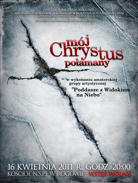 """""""Mój Chrystus…"""" w Rogowie, Materiały prasowe"""