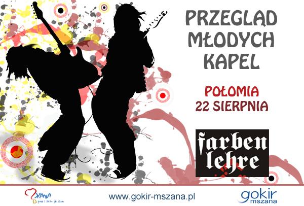 Farben Lehre gwiazdą przeglądu kapel w Połomi! , materiały prasowe