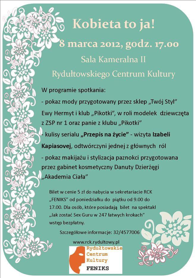 Dzień Kobiet w Rydułtowskim Centrum Kultury, Materiały prasowe